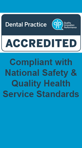 Dental Practice accredited to comply with National Safety & Quality Health Service Standards